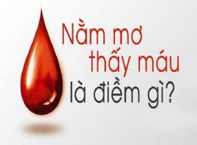Nằm mơ thấy máu là điềm lành hay dữ?