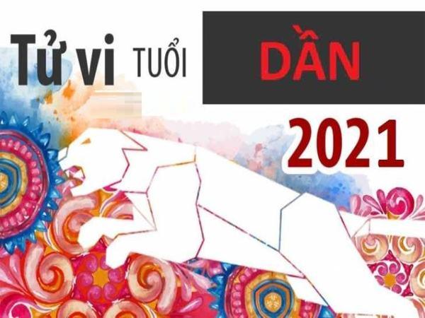 Tử vi tuổi Dần 2021